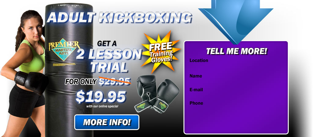 Adult Kickboxing  get a 2 lesson trial for only $19.95!